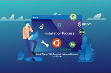 آموزش نصب جنگو Django با پوستگرس PostgreSQL و انجین ایکس Nginx و گونیکورن Gunicorn در Ubuntu 16.04