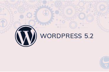 ویژگی های جدید در وردپرس ۵٫۲ را تجربه کنید