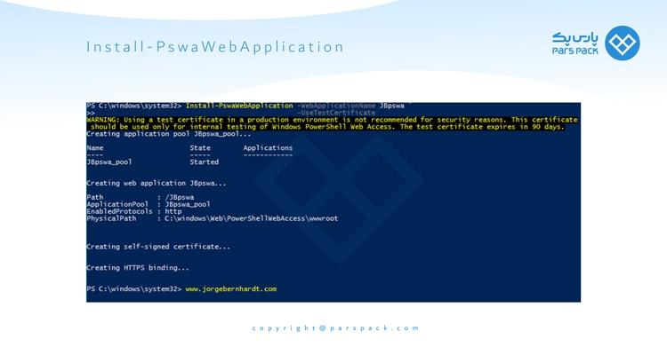دستور Install-PswaWebApplication در powershell